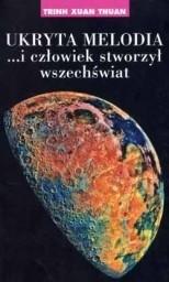 Okładka książki Ukryta melodia...i człowiek stworzył wszechświat
