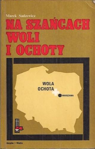 Okładka książki Na szańcach Woli i Ochoty