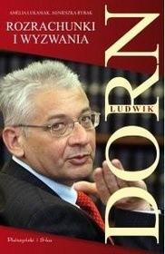Okładka książki Ludwik Dorn. Rozrachunki i wyzwania