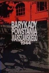 Okładka książki Barykady Powstania Warszawskiego 1944