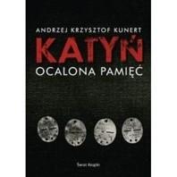 Okładka książki Katyń. Ocalona pamięć