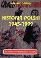 Okładka książki Historia Polski 1945-1999 : dla maturzystów i kandydatów na studia