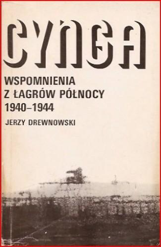 Okładka książki Cynga. Wspomnienia z łagrów północy 1940-1944