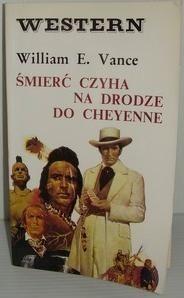 Okładka książki Śmierć czyha na drodze do Cheyenne