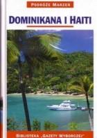 Dominikana i Haiti. Podróże marzeń