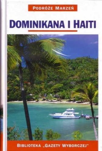 Okładka książki Dominikana i Haiti. Podróże marzeń