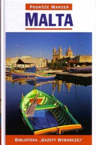 Okładka książki Malta. Podróże marzeń