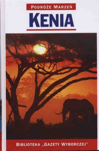 Okładka książki Kenia. Podróże marzeń