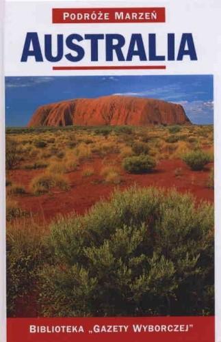Okładka książki Australia. Podróże marzeń