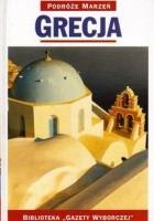 Grecja. Podróże marzeń