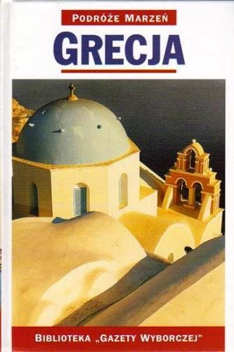 Okładka książki Grecja. Podróże marzeń