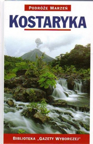 Okładka książki Kostaryka. Podróże marzeń