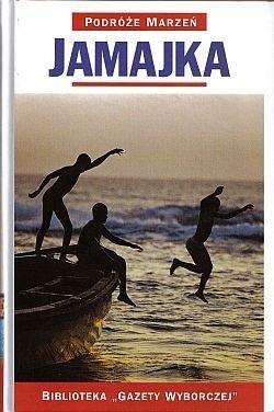 Okładka książki Jamajka. Podróże marzeń