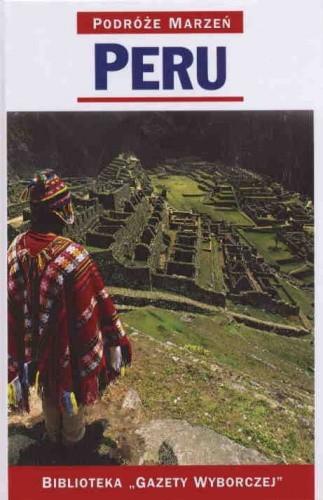 Okładka książki Peru. Podróże marzeń
