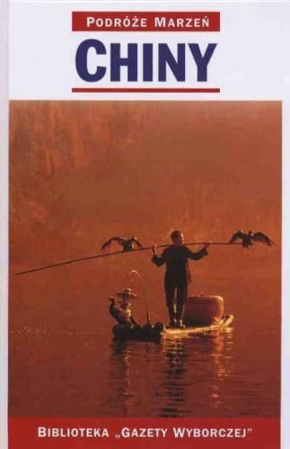 Okładka książki Chiny. Podróże marzeń