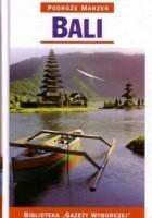 Bali. Podróże marzeń