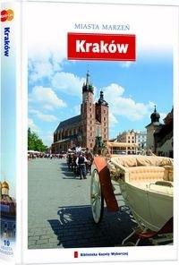 Okładka książki Miasta marzeń. Kraków