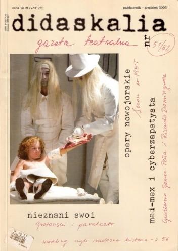 Okładka książki Didaskalia, nr 51-52 / październik-grudzień 2002
