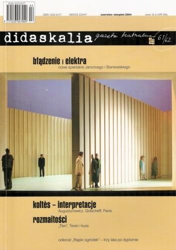 Okładka książki Didaskalia, nr 61-62 / czerwiec-sierpień 2004