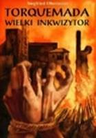 Torquemada - wielki inkwizytor