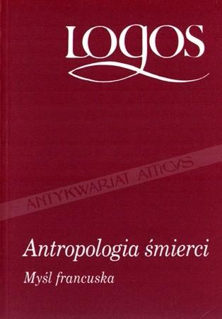 Okładka książki Antropologia śmierci. Myśl francuska