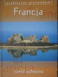 Okładka książki Francja - część północna