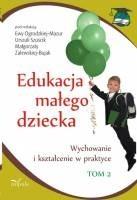 Okładka książki Edukacja małego dziecka. Tom 2