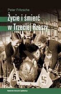 Okładka książki Życie i śmierć w Trzeciej Rzeszy