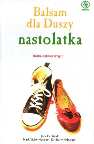 Okładka książki Balsam dla Duszy nastolatka