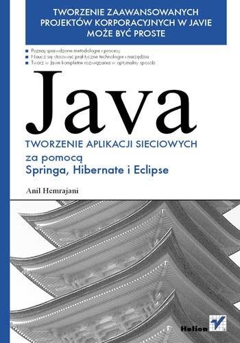 Okładka książki Java. Tworzenie aplikacji sieciowych za pomocą Springa, Hibernate i Eclipse