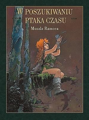 Okładka książki W poszukiwaniu ptaka czasu: Muszla Ramora
