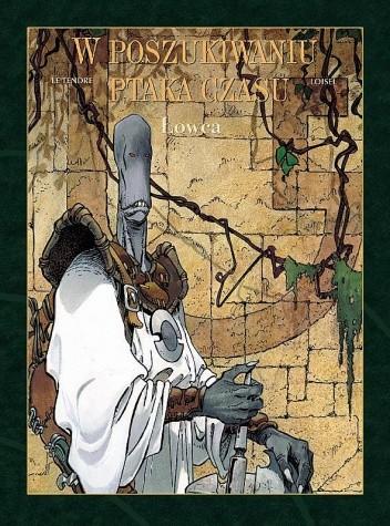 Okładka książki W poszukiwaniu ptaka czasu: Łowca