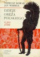 Dzieje oręża polskiego do roku 1793