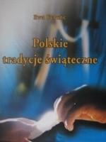 Okładka książki Polskie tradycje świąteczne