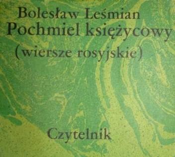 Okładka książki Pochmiel księżycowy (wiersze rosyjskie)