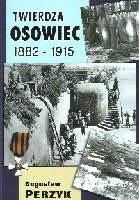 Okładka książki Twierdza Osowiec 1882-1915