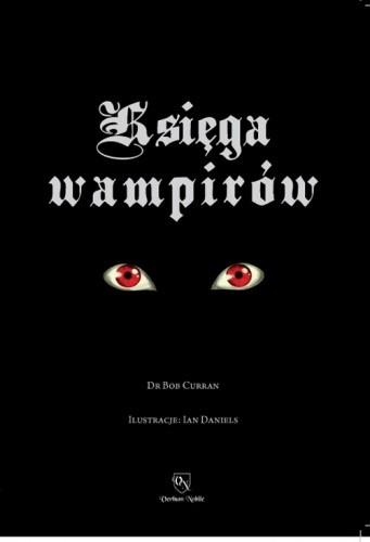 Okładka książki Księga Wampirów. Przewodnik po Stworzeniach Nocy
