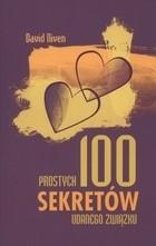 Okładka książki 100 prostych sekretów udanego związku