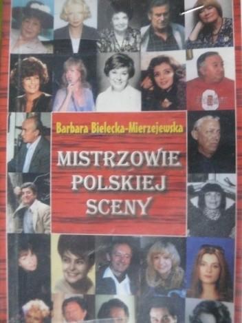 Okładka książki Mistrzowie polskiej sceny