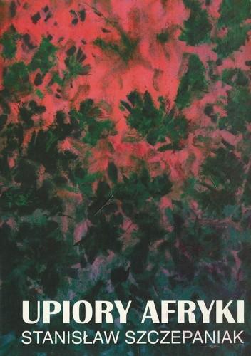 Okładka książki Upiory Afryki, część I