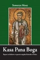 Okładka książki Kasa Pana Boga - Raport ze śledztwa w sprawie majątku Kościoła w Polsce