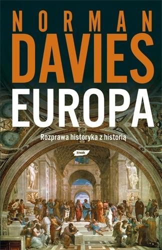 Okładka książki Europa. Rozprawa historyka z historią