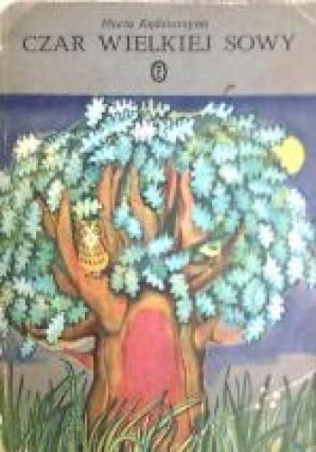 Okładka książki Czar Wielkiej Sowy