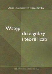 Okładka książki Wstęp do algebry i teorii liczb