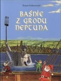 Okładka książki Baśnie z Grodu Neptuna