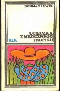 Okładka książki Ucieczka z mrocznego tropiku