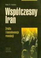 Współczesny Iran. Źródła i konsekwencje rewolucji.