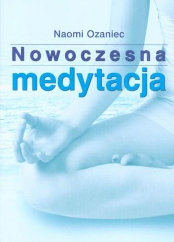 Okładka książki Nowoczesna medytacja