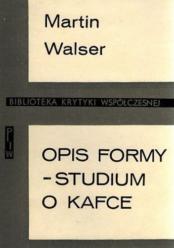 Okładka książki Opis formy. Studium o Kafce