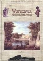 Warszawa. Miesiące, lata, wieki